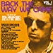 BACK THE WAY WE CAME - VOL 1